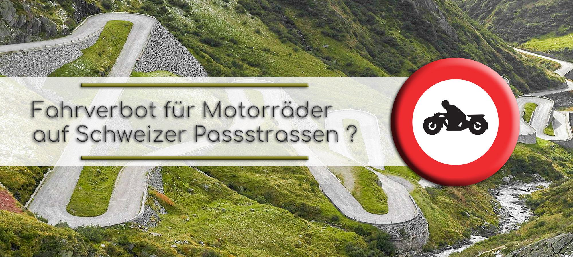 Ein Ausschnit der Tremola, der alten Postkutschenstrecke auf der Suedseite des Gotthardpasses. Etwas rechts ist ein Bild der Strassentafel 'Fahrverbot fuer Motorraeder'. Im Textfeld steht geschrieben: Fahrverbot fuer Motorraeder auf Schweizer Passstrassen?