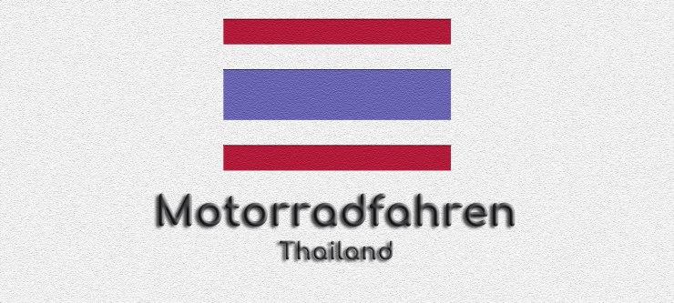 Motorradfahren in Thailand