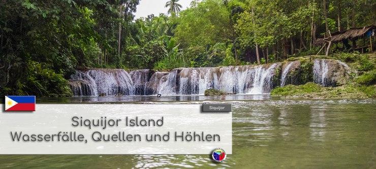 Siquijor Island - Wasserfaelle, Quellen und Hoehlen