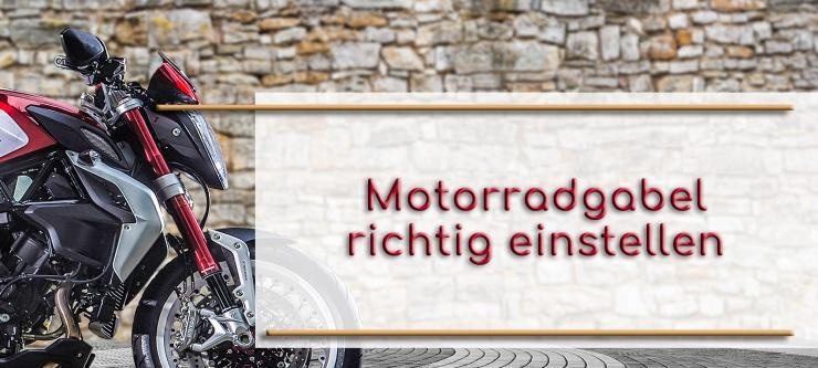 Motorradgabel richtig einstellen
